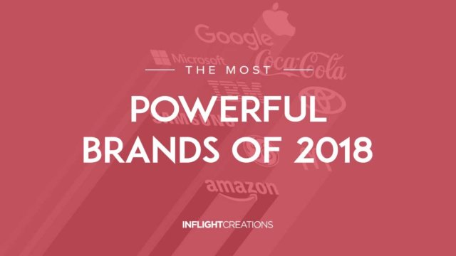 the most powerful brands of 2018
